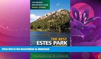 READ  Best Estes Park Hikes: Twenty of the Best Hikes Near Estes Park, Colorado (Colorado