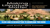 [PDF] Making Literature Matter: An Anthology for Readers and Writers Full Colection