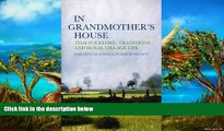 Must Have PDF  In Grandmother s House: Thai Folklore, Traditions, and Rural Village Life  Best