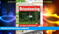 READ  Orienteering: The Sport of Navigating with Map   Compass  GET PDF