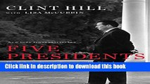 [PDF] Five Presidents: My Extraordinary Journey with Eisenhower, Kennedy, Johnson, Nixon, and Ford