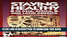 [PDF] Staying Healthy in Asia, Africa, and Latin America (Moon Handbooks Staying Healthy in Asia,