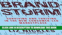 [Read PDF] Brandstorm: Surviving and Thriving in the New Consumer-Led Marketplace Ebook Online