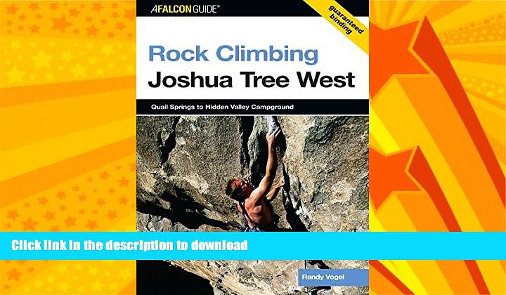 READ  Rock Climbing Joshua Tree West: Quail Springs To Hidden Valley Campground (Regional Rock