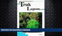 READ BOOK  Diving and Snorkeling Guide to Truk Lagoon (Lonely Planet Diving and Snorkeling