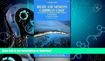 FAVORITE BOOK  Cruising Guide to Belize and Mexico s Caribbean Coast, including Guatemala s Rio