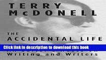 [PDF] The Accidental Life: An Editor s Notes on Writing and Writers Full Online