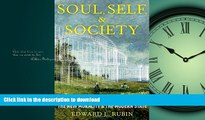 EBOOK ONLINE Soul, Self, and Society: The New Morality and the Modern State READ EBOOK