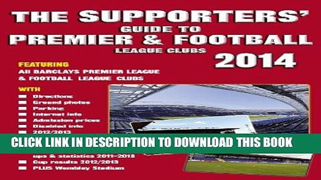 [PDF] The Supporters  Guide to Premier   Football League Clubs 2014 Full Online