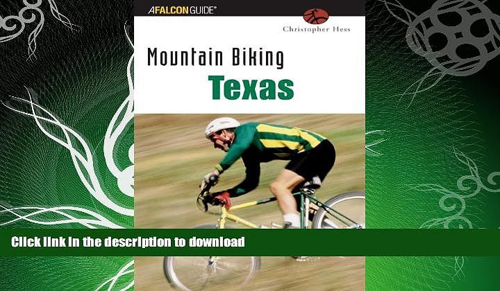 FAVORITE BOOK  Mountain Biking Texas (State Mountain Biking Series) FULL ONLINE
