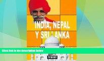 Big Deals  India, Nepal y Sri Lanka / India, Nepal and Sri Lanka (Spanish Edition)  Best Seller