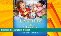 FAVORITE BOOK  Learning to Teach, 9th Edition FULL ONLINE