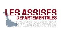 Clotûre des Assises départementales de l'éducation populaire, du sport, de la culture et de la citoyenneté