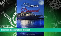 GET PDF  Forever Doomed: A Cruise Ship Murder Mystery! (Under The Moonlight Book 2) FULL ONLINE