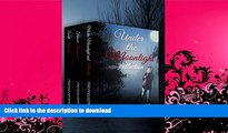 GET PDF  Under the Moonlight Collection: (Murder Mysteries--Books 1-3) FULL ONLINE