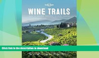 READ  Wine Trails: 52 Perfect Weekends in Wine Country  BOOK ONLINE