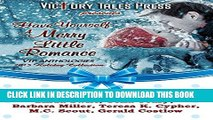 [PDF] FREE Have Yourself A Merry Little Romance [Read] Online