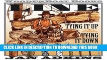 [PDF] FREE Line: Tying It Up, Tying It Down [Download] Online