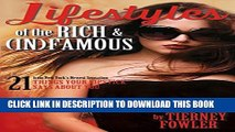 [PDF] FREE Lifestyles of the Rich and (In)Famous [Download] Online