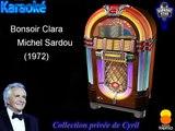 "Karaoké Michel Sardou ""Bonsoir Clara"""