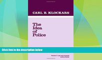 Big Deals  The Idea of Police (Law and Criminal Justice System)  Best Seller Books Best Seller