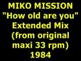 """MIKO MISSION  """"How old are you""""  Maxi 33 rpm"""