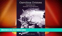 Big Deals  Carolina Crimes:: Case Files of a Forensic Photographer (True Crime)  Best Seller Books