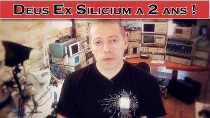Deus Ex Silicium a 2 ans + FAQ #2