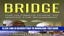 [PDF] BRIDGE: The Ultimate Guide On How To Play Bridge (bridge, bridge card game, bridge for