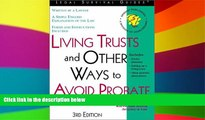 Must Have  Living Trusts and Other Ways to Avoid Probate (Living Trusts   Other Ways to Avoid