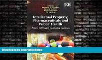 READ book  Intellectual Property, Pharmaceuticals and Public Health: Access to Drugs in