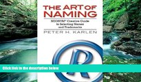 Big Deals  The Art of Naming: NEONYM Creative Guide to Selecting Names and Trademarks  Best Seller