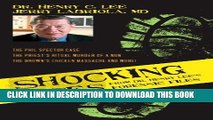 [DOWNLOAD] PDF Shocking Cases from Dr. Henry Lee s Forensic Files: The Phil Spector Case / the
