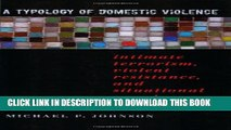 [PDF] A Typology of Domestic Violence: Intimate Terrorism, Violent Resistance, and Situational