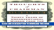 [EBOOK] DOWNLOAD Thoughts of Chairman Buffett: Thirty Years of Unconventional Wisdon from the Sage