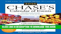 [DOWNLOAD] PDF Chase s Calendar of Events 2016: The Ultimate Go-to Guide for Special Days, Weeks