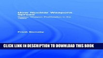 [BOOK] PDF How Nuclear Weapons Spread: Nuclear-Weapon Proliferation in the 1990s (Operational