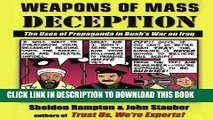 [DOWNLOAD] PDF Weapons of Mass Deception: The Uses of Propaganda in Bush s War on Iraq Collection