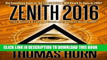 [BOOK] PDF Zenith 2016: Did Something Begin In The Year 2012 That Will Reach Its Apex In 2016?