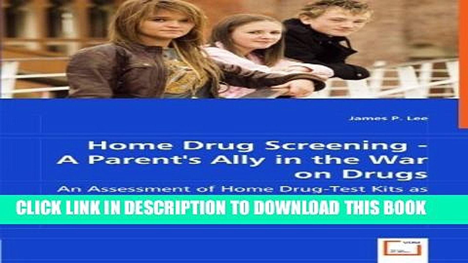 [BOOK] PDF Home Drug Screening - A Parent  s Ally in the War on Drugs: An Assessment of Home