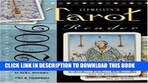 [BOOK] PDF Llewellyn s 2006 Tarot Reader: Your Annual Guide to News, Reviews, Tips   Techniques