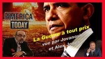 """P. Jovanovic et A. Jones... USA/Faire la guerre """"à tout prix"""" avant la grande dèbâcle financière (720)"""