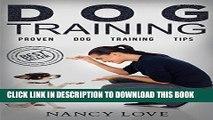 [PDF] Dog Training: Proven Dog Training Tips (Beginner Dog Training, Dog Training, Train Dog, Dog