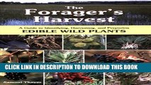 [PDF] The Forager s Harvest: A Guide to Identifying, Harvesting, and Preparing Edible Wild Plants