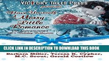 [PDF] FREE Have Yourself A Merry Little Romance [Download] Online
