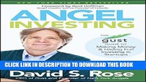 [PDF] Angel Investing: The Gust Guide to Making Money and Having Fun Investing in Startups Popular