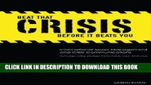 [Read PDF] Beat That Crisis,  Before It Beats You! International Issues Management and Crisis