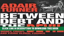 [PDF] Between Debt and the Devil: Money, Credit, and Fixing Global Finance Popular Collection