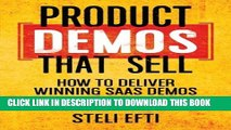 [Read PDF] Product Demos That Sell: How to Deliver Winning SaaS Demos Ebook Online