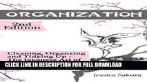 [PDF] Organization: 2nd Edition: Cleaning, Organizing, Tidying Up - The Japanese Art of Organizing